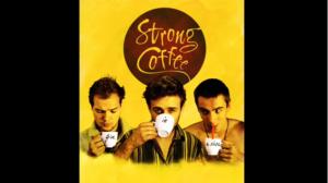 Strong Cofee